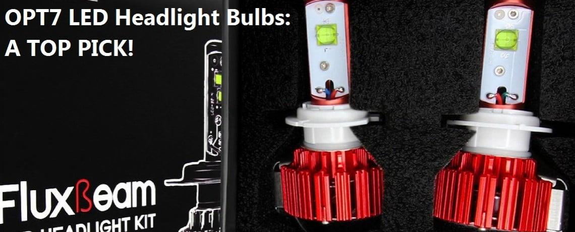 OPT7 LED Headlight Bulbs Review